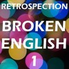 Retrospection - Broken English 1 Minimix