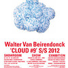 CLOUD #9 by Walter Van Beirendonck Summer 2012