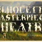 Театр шедевральных силуэтов от Wilhelm Staehle