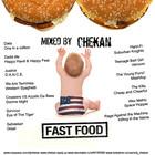 DJ Chekan – fast food