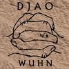 Новое имя: DJAO (Wuhn EP)