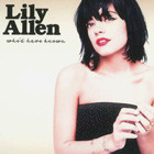 Lily Allen: Who'd Have Known