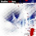 Vadim Lankov – 'Lloyd Kills Maf' ep [KRD022]