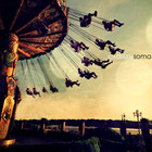 Слайды - Soma. Дебютный альбом