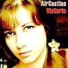 "Air Castles ""Victoria"" (Single 2012)"