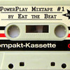 PowerPlay #1 Mixtape by Eat the Beat
