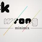 :K – Wrong Minimix