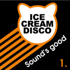 IceCreamDisco. Sound's Good #1