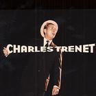 Шарль Трене. Поющий безумец