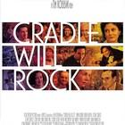 Колыбель будет качаться (Cradle Will Rock), 1999