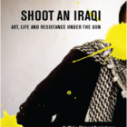 Wafaa Bilal (SHOOT AN IRAQI)