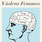 Violent Femmes «Crazy»