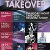 THURSDAY NIGHT TAKEOVER [07.04 - 28.04]