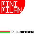 Mini Milan (POL Oxygen)