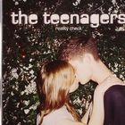 The Teenagers – Reality Check. Ждали. И дождались!