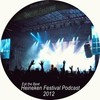 Heineken Opener Festival 2012 Podcast @ Eat the beat