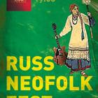 RUSSNEOFOLKFEST 4 Русская экспериментальная музыка