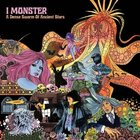 I Monster – A Dense Swarm Of Ancient Stars (2009)