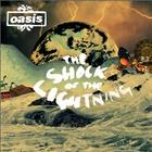OASIS The Shock Of The Lightning 2008