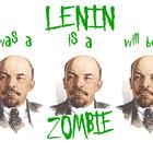 Lenin Was A Zombie