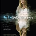 Вся жизнь перед глазами The Life Before Her Eyes