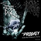 The Prodigy – Remixers Must Die (2009)