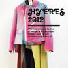 Международный Фестиваль Моды и Фотографии - Hyères 2012