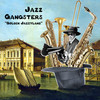 Jazz Gangsters - Golden Jazzyland