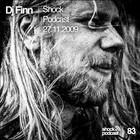 Dj Finn – Shock Podcast 27.11.2009