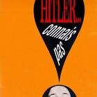Hitler? Connais Pas!