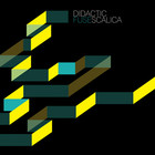 Didactic Scalica - Fuse