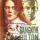 «Бангкок Хилтон» (англ. Bangkok Hilton), 1989