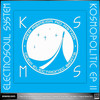"KOS.MOS.MUSIC представляет ELECTROSOUL SYSTEM ""KOSMOPOLITIC II EP"""