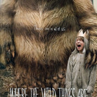 Where The Wild Things Are?
