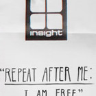 """REPEAT AFTER ME;I'M FREE"".Insight51 знает в этом толк!"