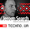 Jeroen Search [Figure, Cache, MRec] - Techno.ua Podcast 006