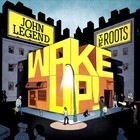 "John Legend & The Roots ""Wake up everybody"""
