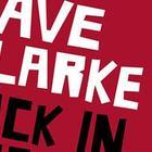 Дэйв Кларк «Это было, было, было»
