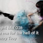 INsight Mix 28 Love Me For The Hell Of It!