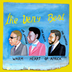 Видео: The Very Best - Warm Heart Of Africa