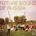 Future Sound of Russia Vol 2
