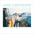 Трек: Toro Y Moi — «Leave Everywhere»