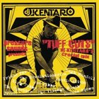 DJ Kentaro – Tuff Cuts mix