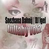 "Shezhana Dahnij feat Dj Igel ""Lullaby vol.2"" (Single 2012)"