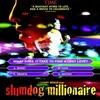 «Миллионер из трущоб» Дэнни Бойла