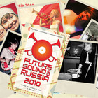 FUTURE SOUND OF RUSSIA 2010