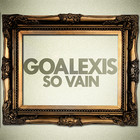 GoAlexis – So Vain (Summer 2009 Promo Mix)