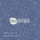 26Teadrops - Подкаст 69 - Martin Mute
