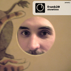 Frunk29 – Showtime