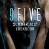 The 9five Summer 2012 Lookbook
